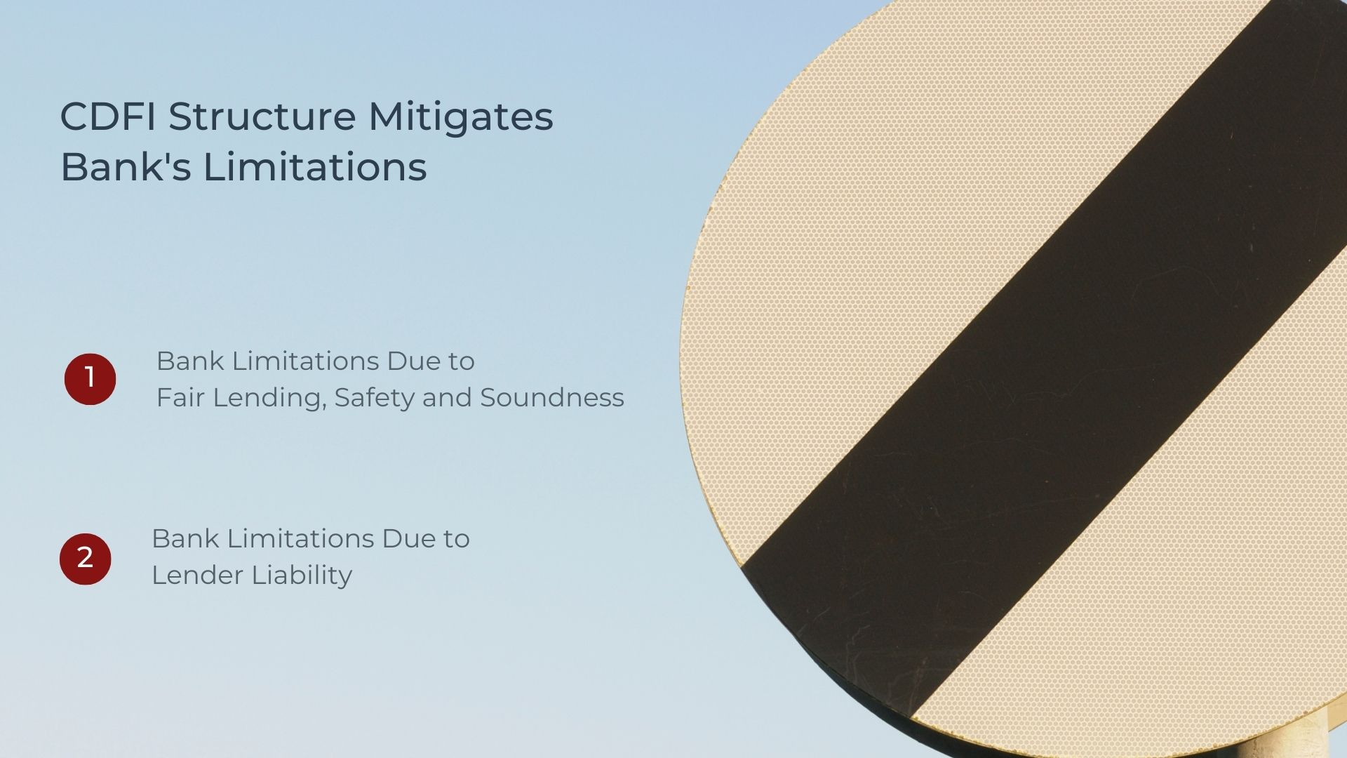 CDFIs Structure Mitigates Banks's Limitations