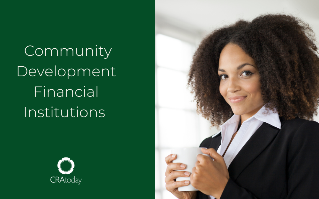 Spotlight on CDFIs-Your Partners in Community Development