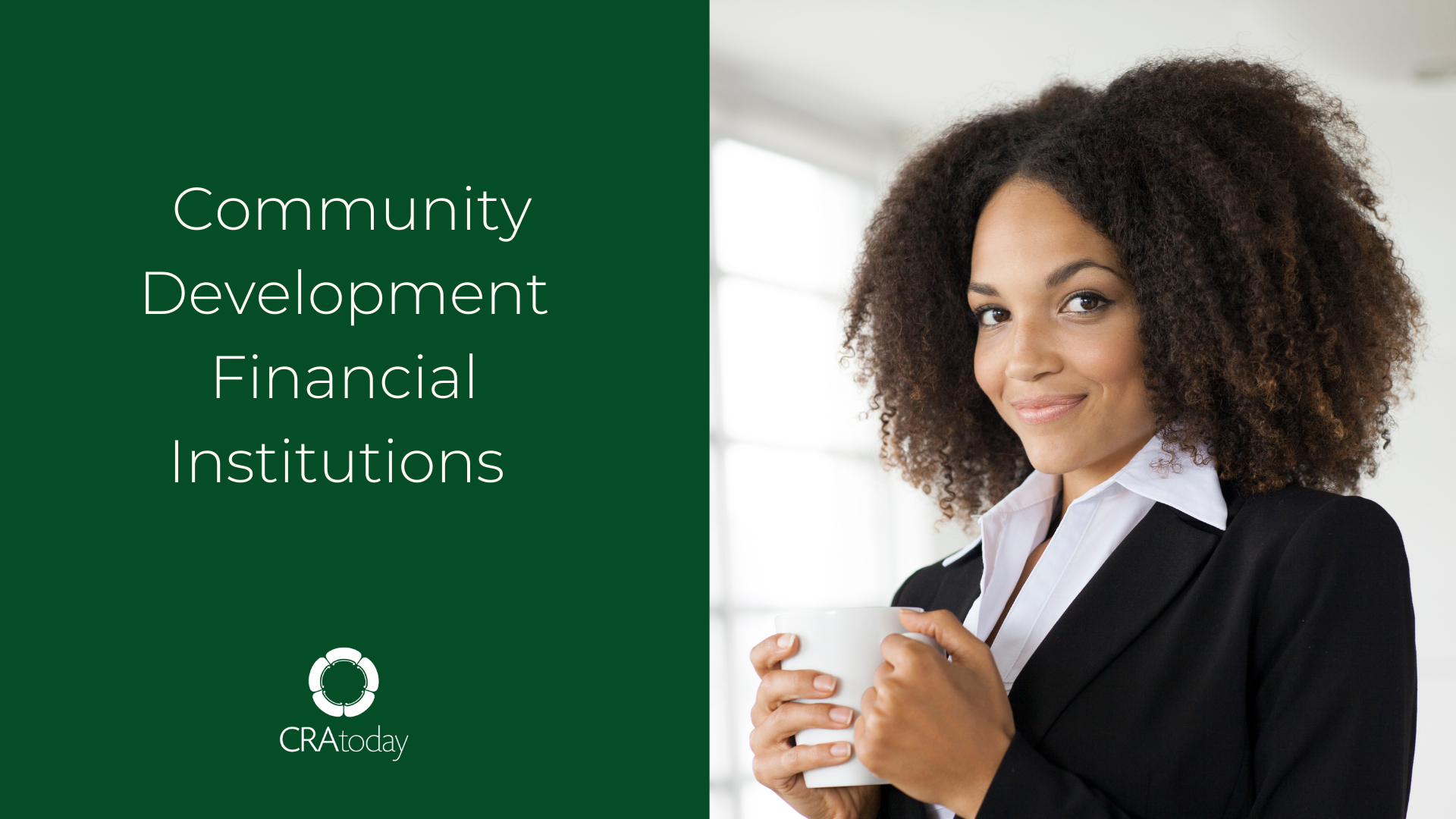 Spotlight on CDFIs - Your Partners in Community Developemnt