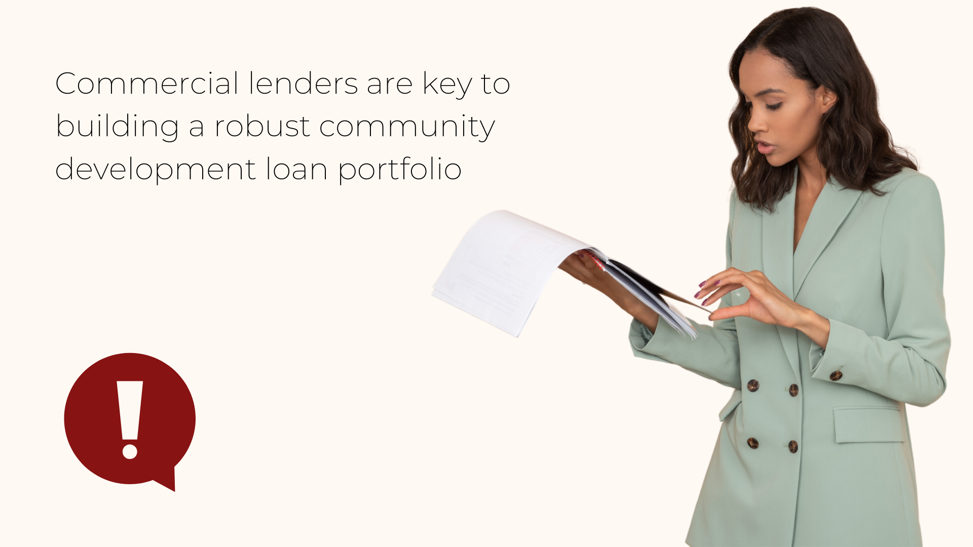 Commercial lenders are key to building a robust community development loan portfolio.
