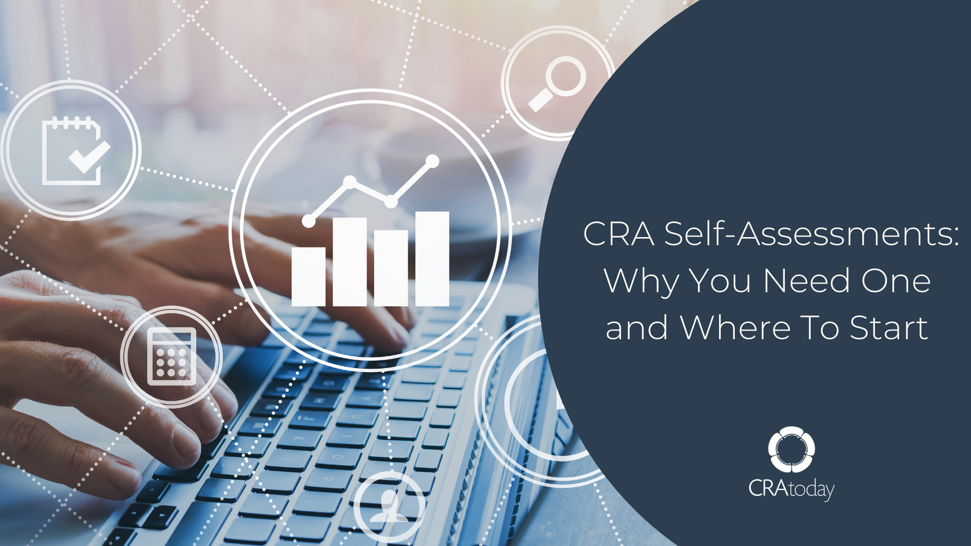 CRA Self-Assessments: Why You Need One and Where To Start